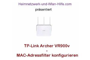 TP-Link Archer VR900v - Mac-Adressfilter konfigurieren