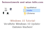 Windows 10 Tutorial - Veraltete Windows 10 Update-Dateien löschen!