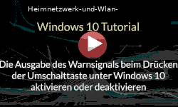 Warnsignals beim Drücken der Umschalttaste Feststelltaste unter Windows 10 aktivieren oder deaktivieren - Youtube Video Windows 10 Tutorial