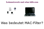 Was bedeutet MAC-Filter?