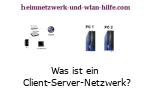 Was ist ein Client-Server-Netzwerk?