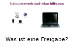 Was ist eine Windows Freigabe?
