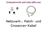 Was sind Netzwerkkabel (Patchkabel) und Crossover-Kabel ?