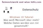 Windows 10 Tutorial - Was weiß Microsoft über mich? Welche Daten werden von mir gesammelt?