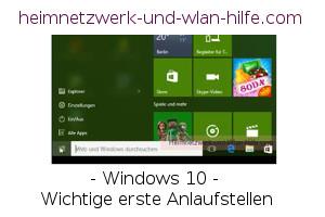 Windows 10 - Wichtige erste Anlaufstellen