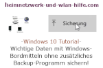 Windows 10 Tutorial - Wichtige Daten mit Windows-Bordmitteln ohne zusätzliches Backup-Programm sichern!
