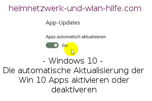 Die automatische Aktualisierung der Win 10 Apps aktivieren oder deaktiveren