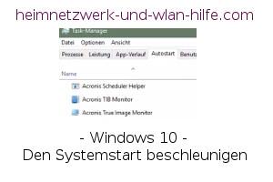 Windows 10 - Den Systemstart beschleunigen -