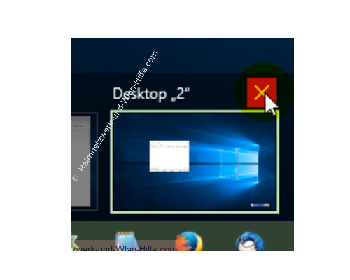 Windows 10 - Virtuelle Desktops nutzen – Entfernen eines Desktops