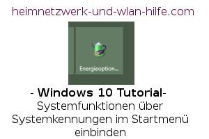 Windows 10 Tutorial - Systemfunktionen über Systemkennungen im Startmenü einbinden