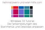 Die Farbeinstellungen des Windows 10 Startmenüs und Desktops anpassen
