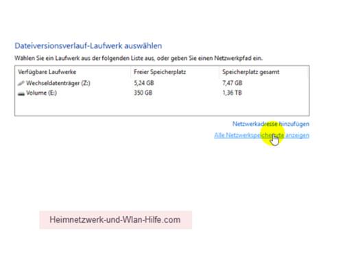 Windows 10 Dateiversionverlauf-Sicherung für das Speichern von Dateien nutzen – Laufwerk für die Dateisicherung auswählen