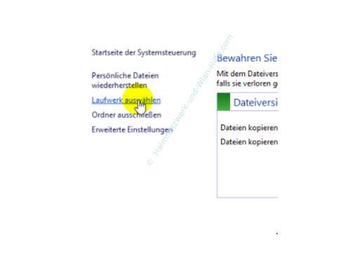 Windows 10 Dateiversionverlauf-Sicherung für das Speichern von Dateien nutzen – Menüpunkt Laufwerk auswählen