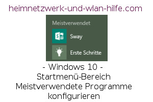 Windows 10 Startmenü-Bereich Meistverwendete Programme konfigurieren