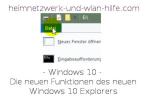 Die neuen Funktionen des neuen Windows 10 Explorers