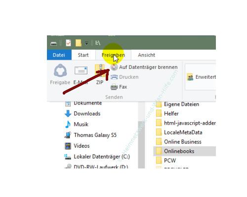Die neuen Funktionen des neuen Windows 10 Explorers – Menü Freigeben, Option Auf Datenträger brennen