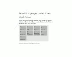 Windows 10  Tutorial - Die Anzeige von Benachrichtigungen im Infocenter anpassen! - Schnelle Aktionen hinzufügen oder entfernen