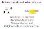 Windows 10 Tutorial - Standard Apps ohne Neuinstallation auf Originalzustand zurücksetzen!