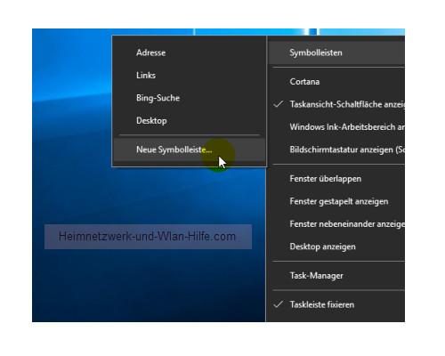 Windows 10 Tutorial - Symbolleisten in der Taskleiste einbinden – Kontext Taskleiste, Befehl Symbolleisten, Neue Symbolleiste