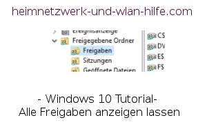 Windows 10 Tutorial: Alle Freigaben anzeigen
