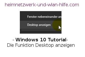 Windows 10 – Den Desktop anzeigen und den Bildschirm leeren