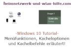 Windows 10  Tutorial - Menüfunktionen, Kacheloptionen und Kachelbefehle erläutert!