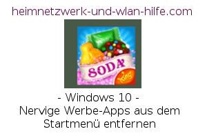 Nervige Werbe-Apps aus dem Windows 10 Startmenü entfernen