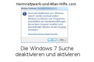 Die Windows 7 Suche deaktivieren und aktivieren