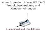 Wlan Expander Linksys WRE54G - Produktbeschreibung und Kundenmeinungen