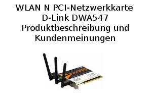 WLAN N PCI-Netzwerkkarte D-Link DWA547 - Produktbeschreibung und Kundenmeinungen