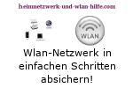 Wlan-Netzwerk in einfachen Schritten absichern!