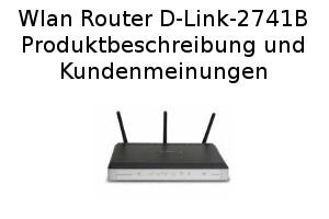 Wlan Router D-Link-2741B - Produktbeschreibung und Kundenmeinungen