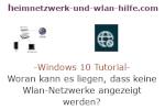 Windows 10 Netzwerk Tutorial - Woran kann es liegen, dass keine Wlan-Netzwerke angezeigt werden?