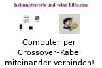 Anleitung: Computer per Crossoverkabel miteinander verbinden