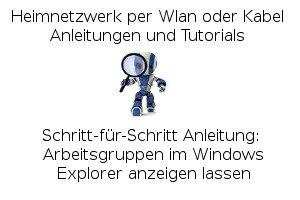 Arbeitsgruppen im Windows Explorer anzeigen lassen