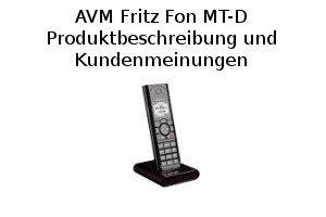 AVM Fritz Fon MT-D - Produktbeschreibung und Kundenmeinungen