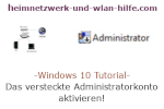 Windows 10 Tutorial - Das versteckte Administratorkonto aktivieren!