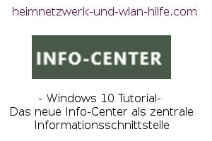 Das Windows 10 Info-Center