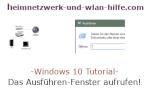 Windows 10 Tutorial - Das Ausführen-Fenster aufrufen