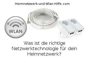 Netzwerktechnologien für dein Heimnetzwerk