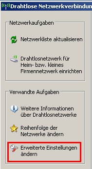 Netzwerk-Tutorial: Wlan-Netzwerkadapter einrichten und konfigurieren! Fenster Drahtlosnetzwerke auswählen - Erweiterte Einstellungen
