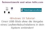 Windows 10 Tutorial - Einen USB-Stick Datenträger oder anderes Laufwerk ohne die Vergabe eines Laufwerksbuchstabens in dein System einbinden!