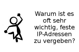Feste IP-Adressen vergeben