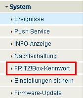 Heimnetzwerk-Tutorial: Wlan-Konfiguration Router-Passwort / Router-Kennwort ändern! Fritzbox Konfigurationsmenü - Menü System FritzBox Kennwort wählen