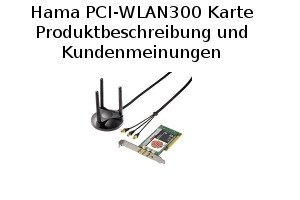 Hama PCI-WLAN300 Karte - Produktbeschreibung und Kundenmeinungen