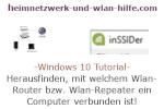 Windows 10 Netzwerk Tutorial - Herausfinden, mit welchem Wlan-Router bzw. Wlan-Repeater ein Computer verbunden ist!