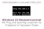 Mit Ping und Ipconfig Ursachen für Probleme im Netzwerk finden