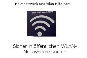 Sicher in öffentlichen WLAN-Netzwerken surfen