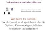 Windows 10 Tutorial - So aktivierst und speicherst du die Option: Kennwortgeschütztes Freigeben ausschalten!
