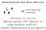 Windows 10 Tutorial - Warum werden PDF-Dateien im Edge-Browser geöffnet? Falsche Dateizuweisungen richtig konfigurieren!
